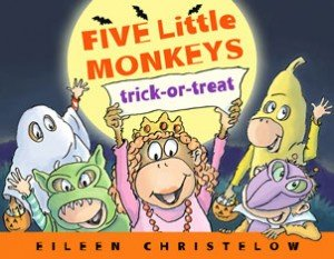 Five Little Monkeys Trick-or-Treat by Eileen Christelow from Clarion