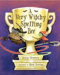 A Very Witchy Spelling Bee written by George Shannon with illustrations by Mark Fearing from Harcourt Children's Books is perfect for Halloween!