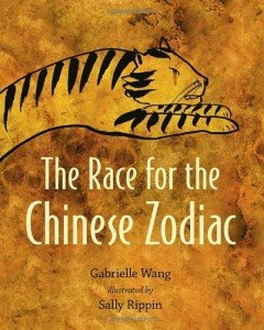 The Race for the Chinese Zodiac by Gabrielle Wang with illustrations by Sally Rippin