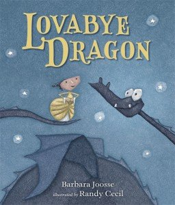 Lovabye-Dragon-Barbara-Joosse-Randy-Cecil.jpg